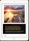 APAC Regional Comprehensive Economic Partnership Agreement (RCEP) and COVID-19 Recovery Ipad Image