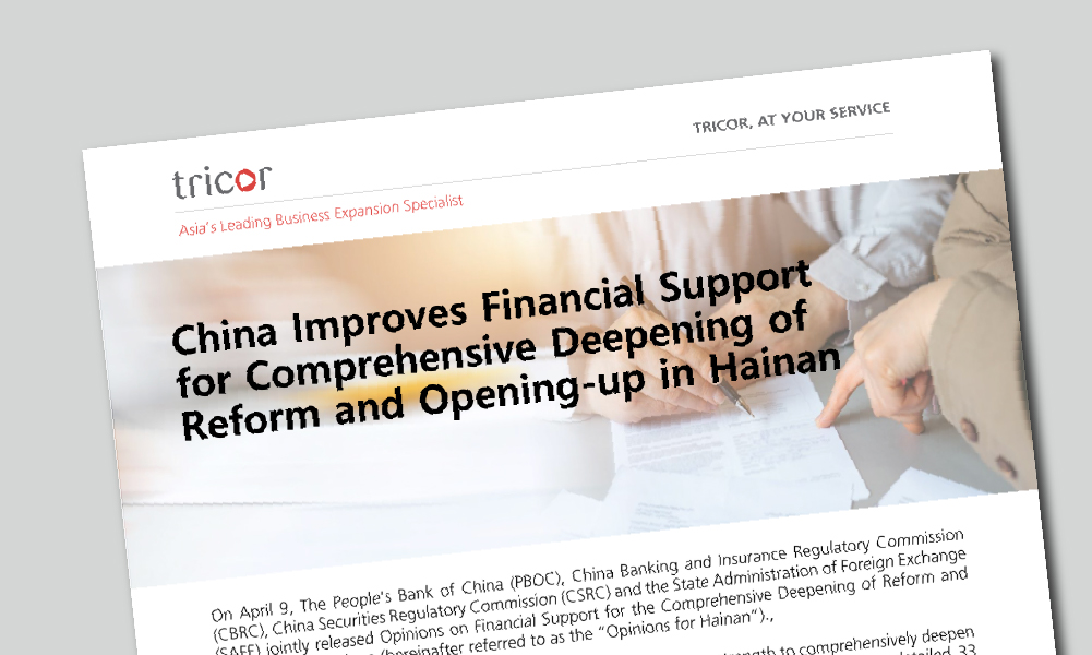 China Improves Financial Support for Comprehensive Deepening of Reform and Opening-up in Hainan