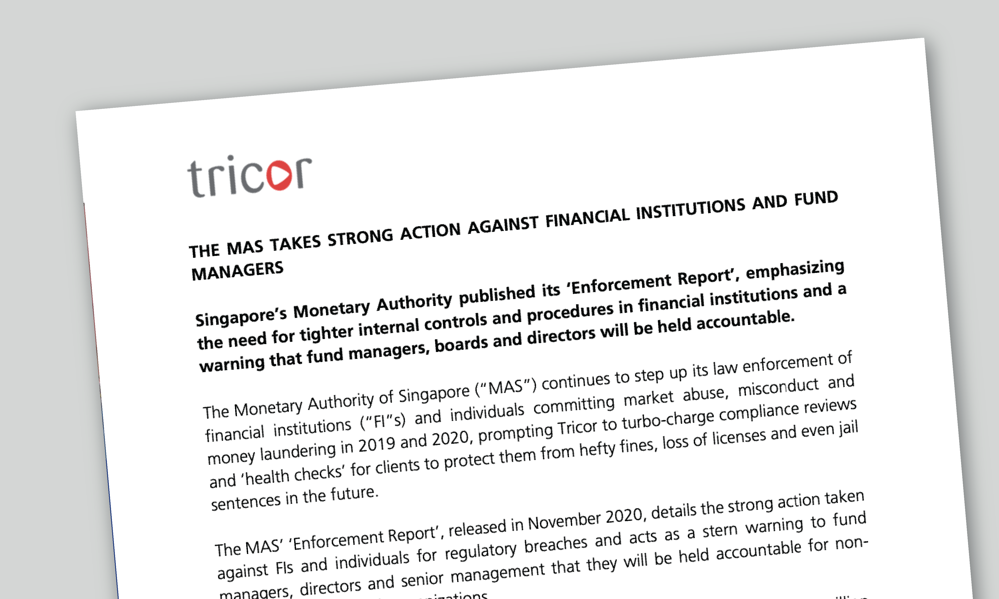 The MAS Takes Strong Action Against Financial Institutions and Fund Managers