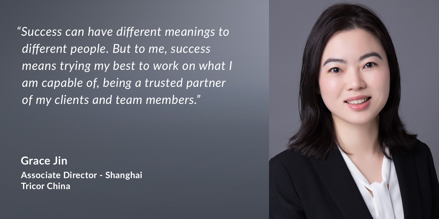 Grace Jin - Associate Director in Mainland China