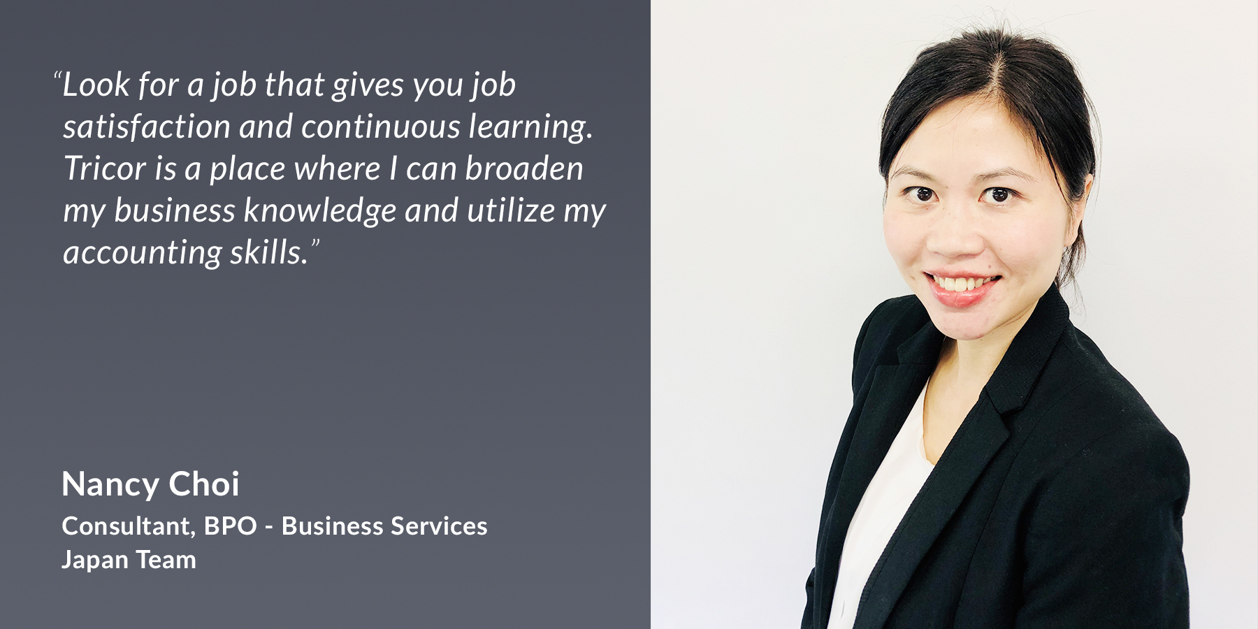 Nancy Choi – Consultant, BPO – Business Services Japan Team