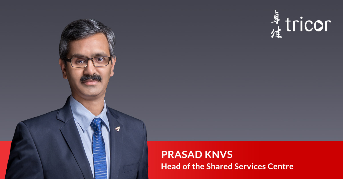 Tricor Group Appoints Prasad KNVS as Head of the Shared Services Centre