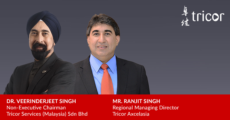 Tricor Group appoints Dr. Veerinderjeet Singh as Non-Executive Chairman of Tricor Malaysia and Mr. Ranjit Singh as Regional Managing Director of Tricor Axcelasia