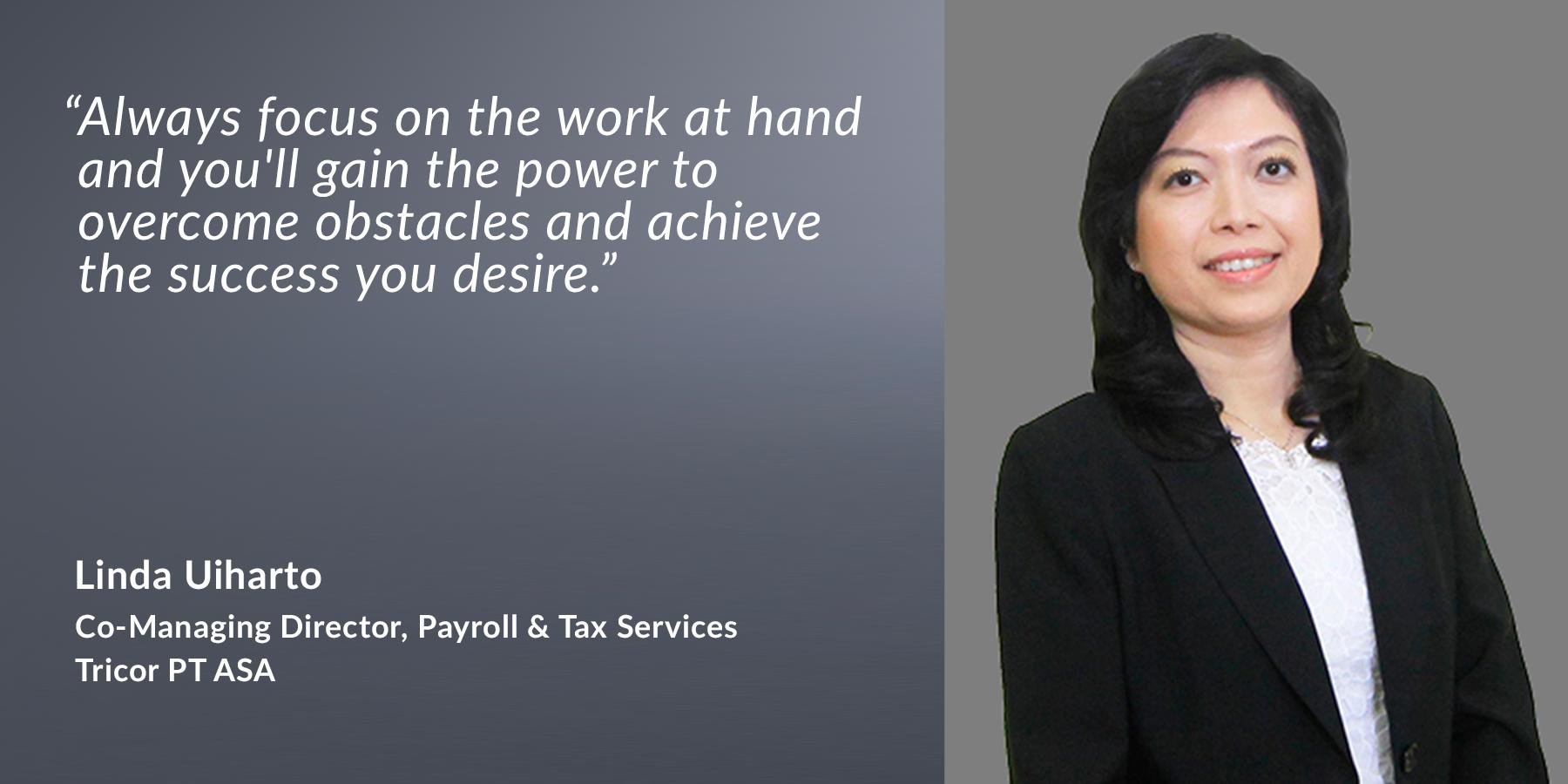 Linda Uiharto - Co-Managing Director, Payroll & Tax Services - Tricor PT ASA
