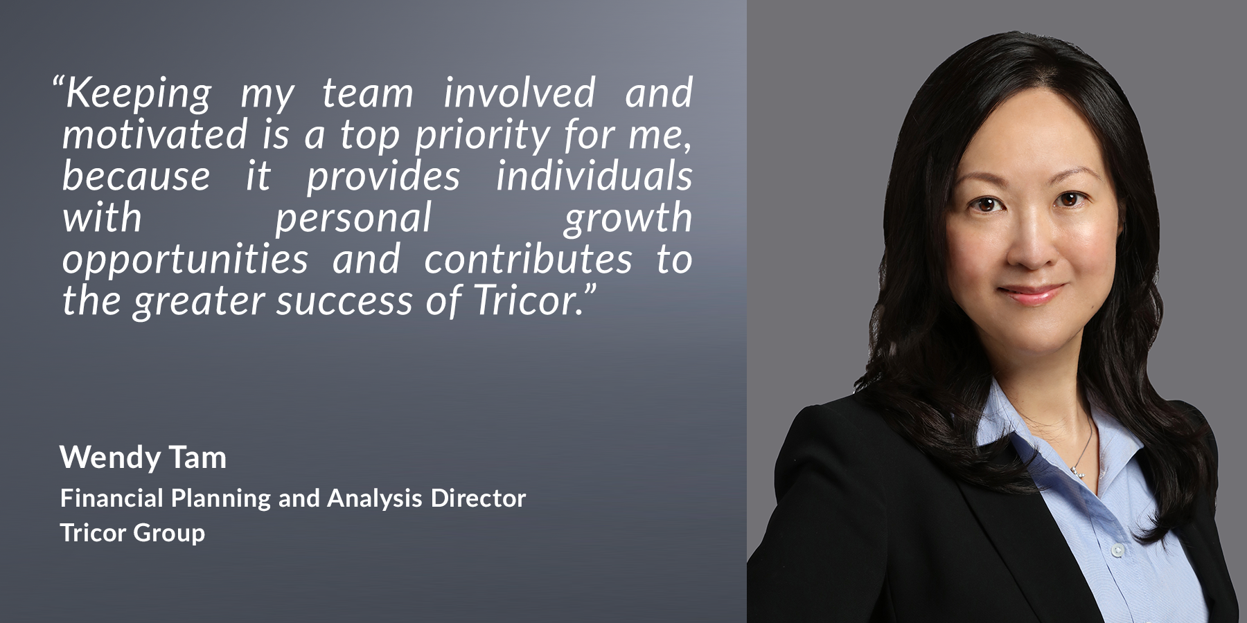Wendy Tam - Financial Planning & Analysis Director, Tricor Group
