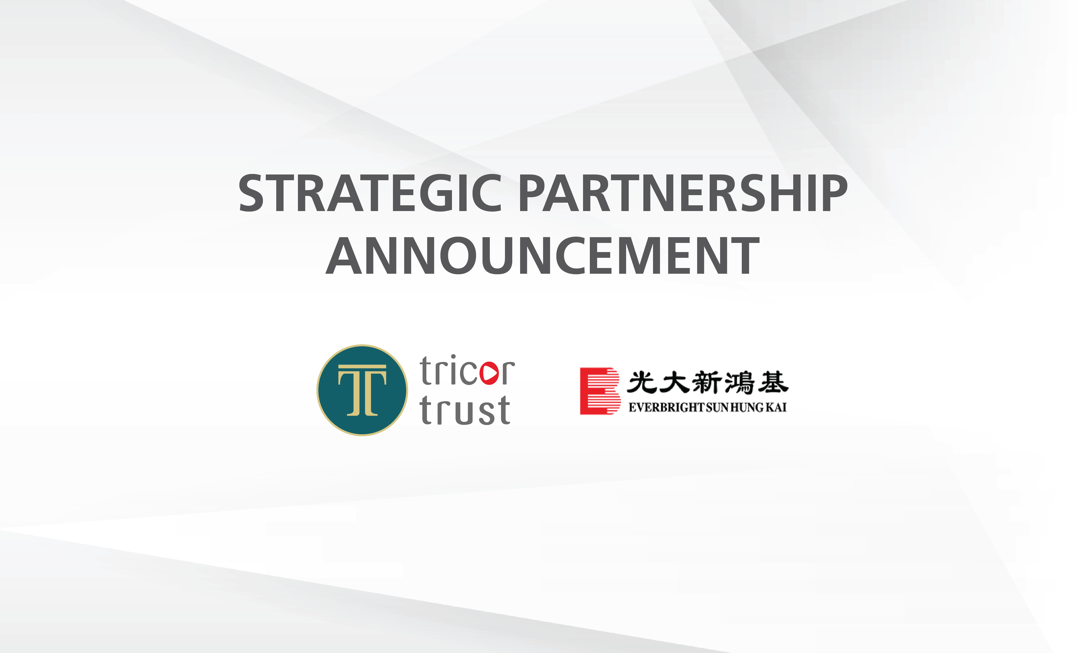 Tricor Trust and Everbright Sun Hung Kai Announce Strategic Partnership To Offer HNWIs Integrated Trust and Wealth Management Solutions